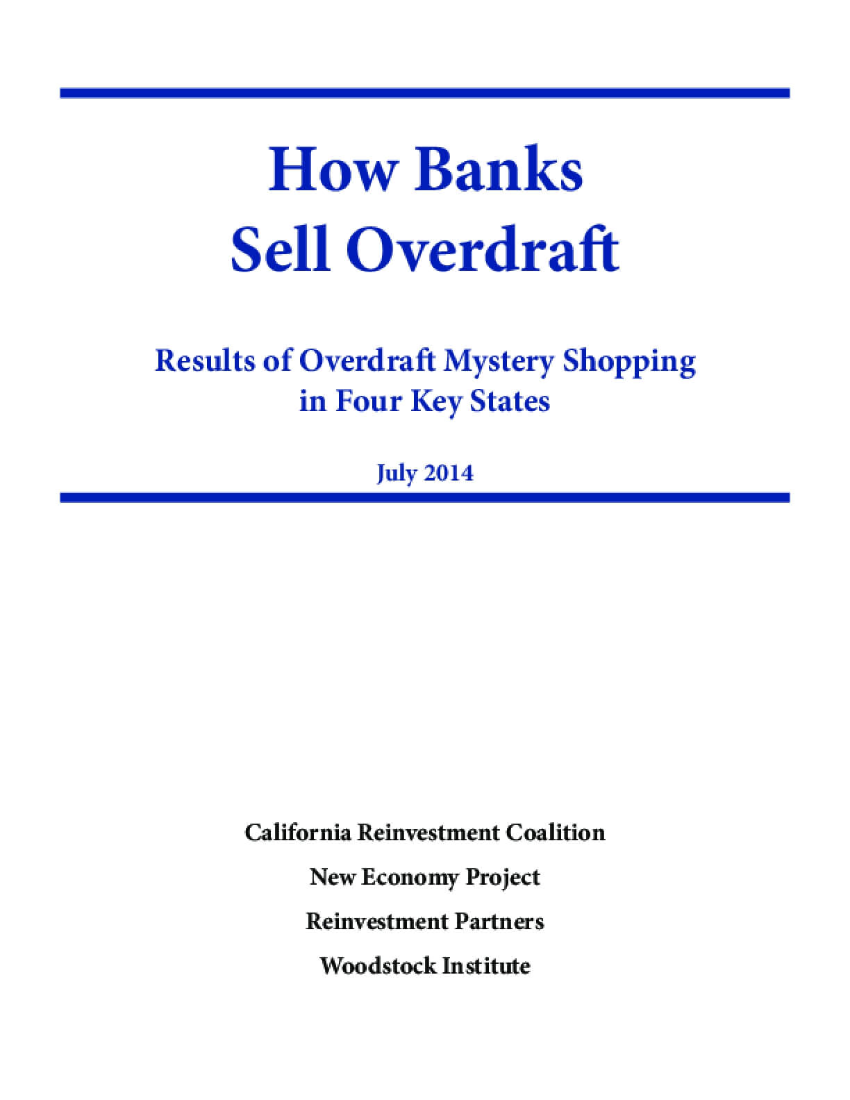 How Banks Sell Overdraft: Results of Overdraft Mystery Shopping in Four Key States