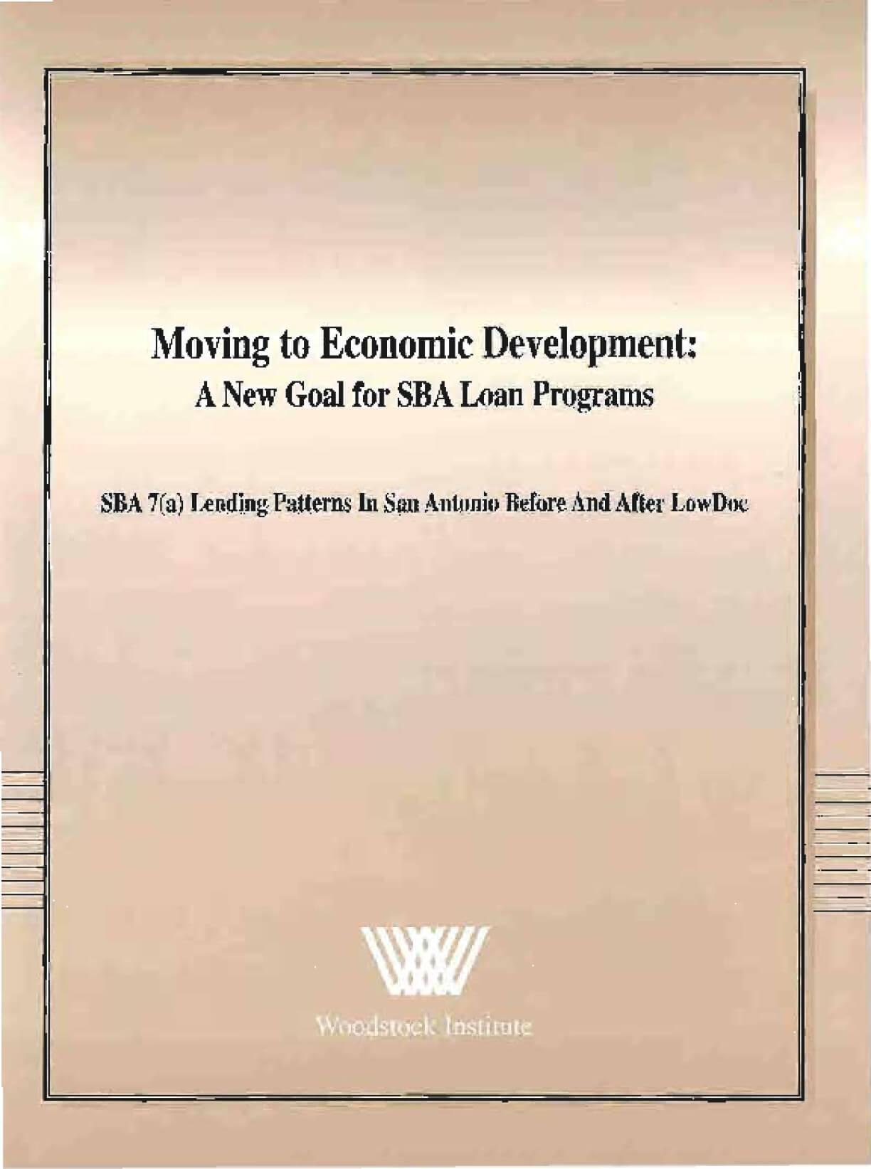 Moving to Economic Development:  A New Goal for SBA Loan Programs