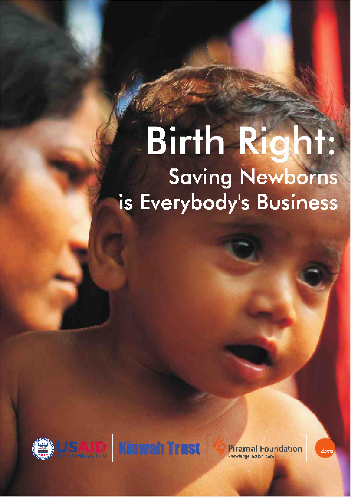 Birthright: Saving newborns is everybody's business (short version)