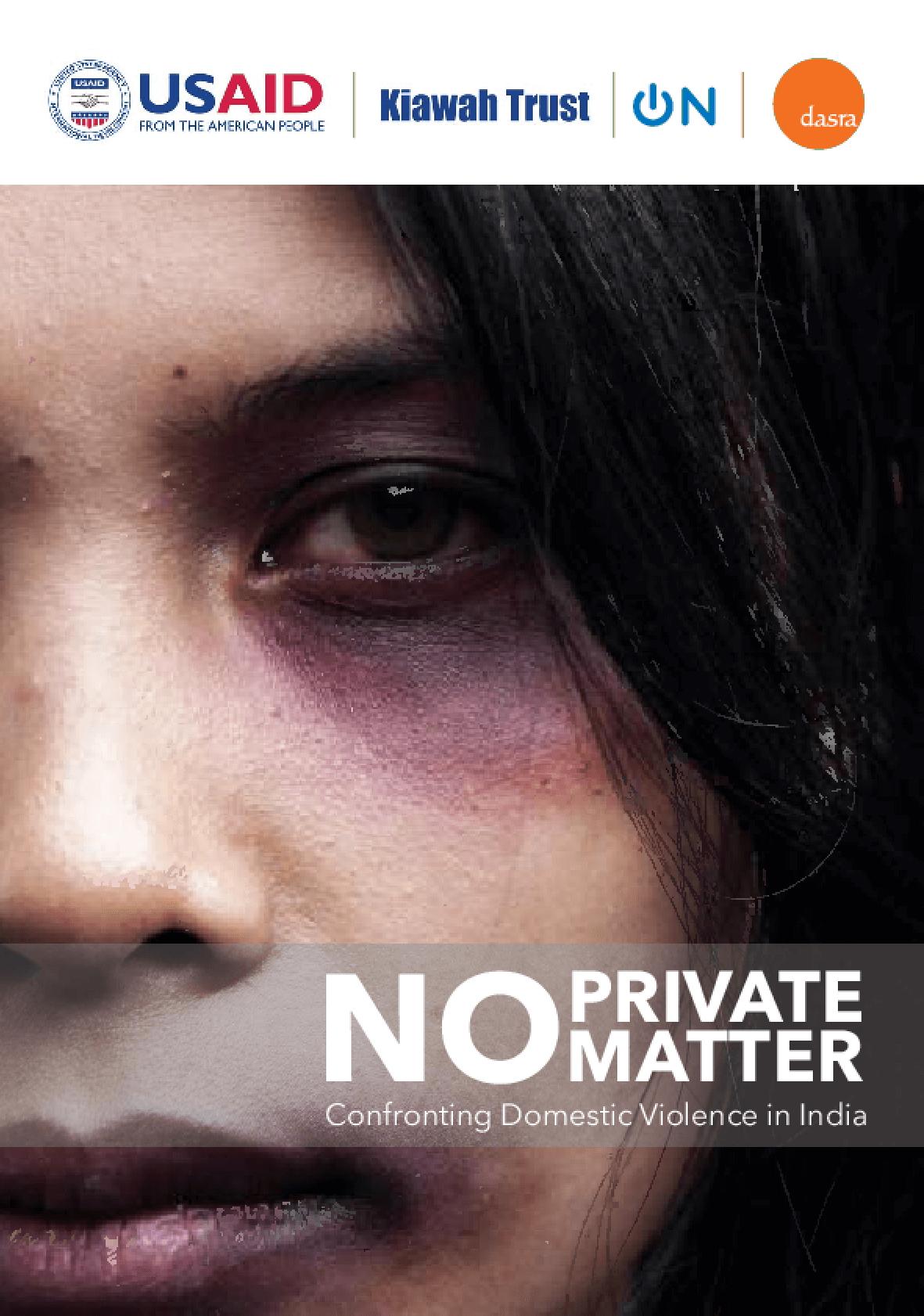 No Private Matter: Confronting domestic violence in India