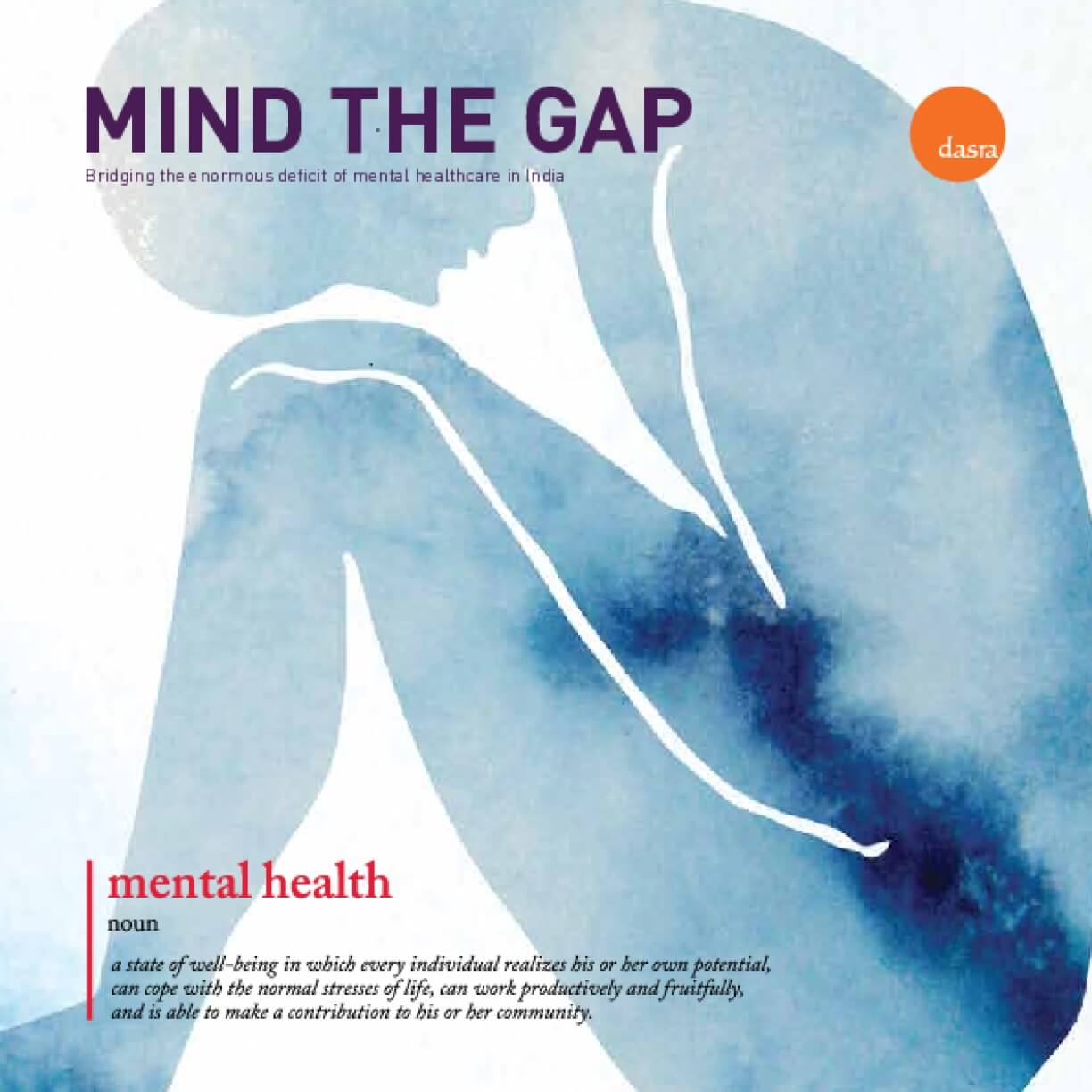 Mind the Gap: Bridging the enormous deficit of mental healthcare in India
