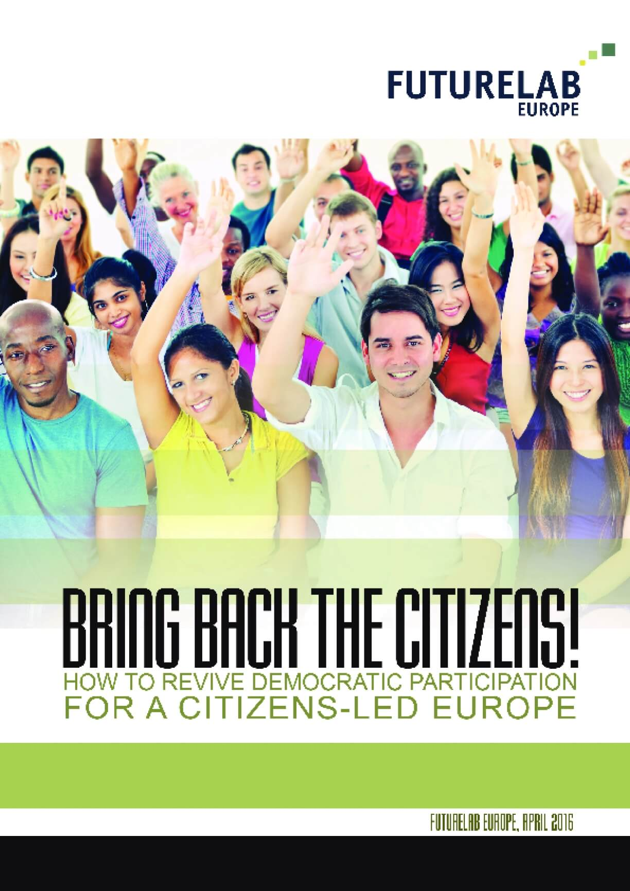 Bring back the citizens! How to revive democratic participation for a citizens-led Europe