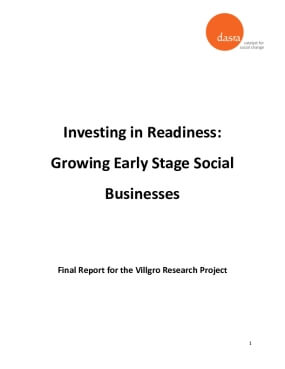 Investing in Readiness: Growing Early Stage Social Businesses