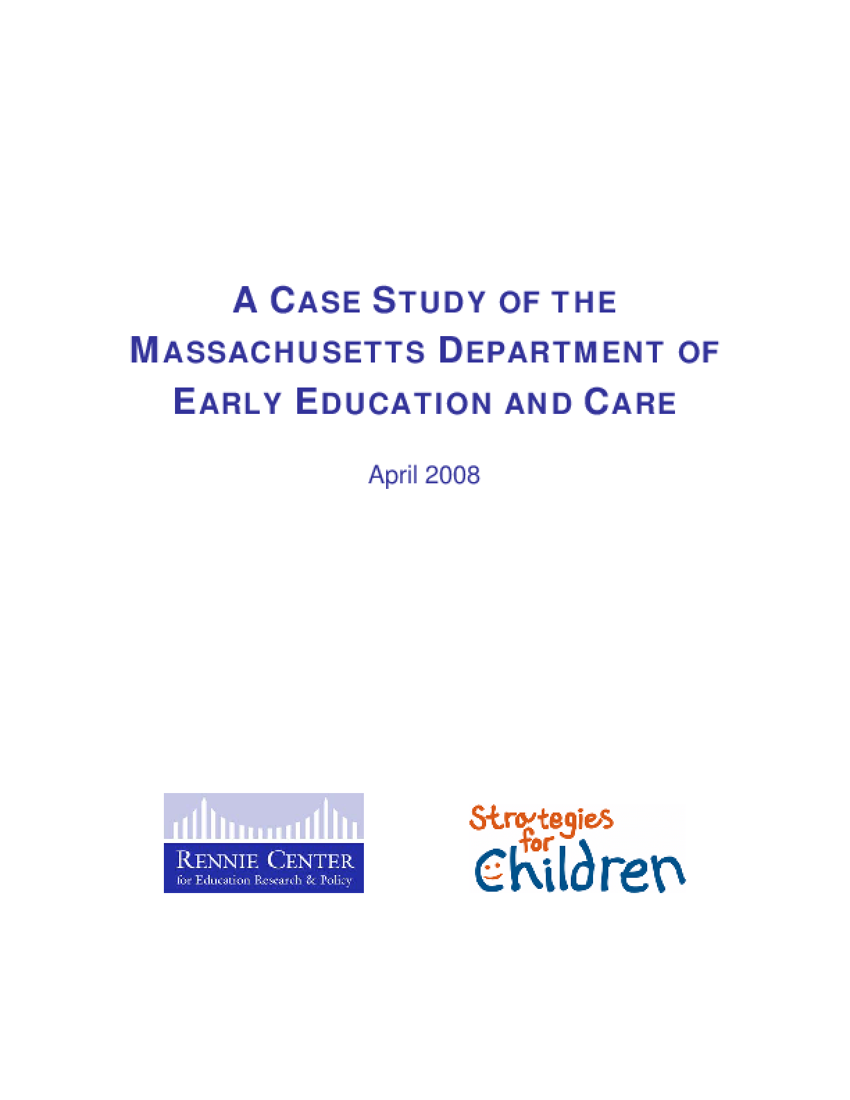 A Case Study of the Massachusetts Department of Early Education and Care (Full Report)