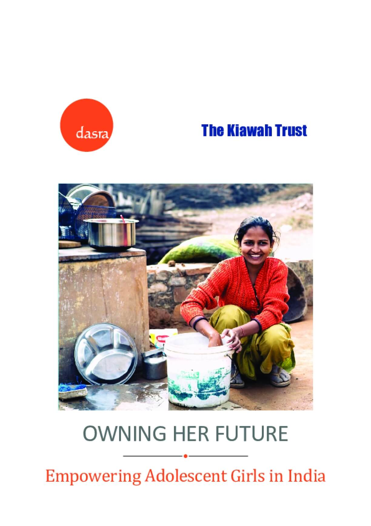 Owning Her Future: Empowering Adolescent Girls in India