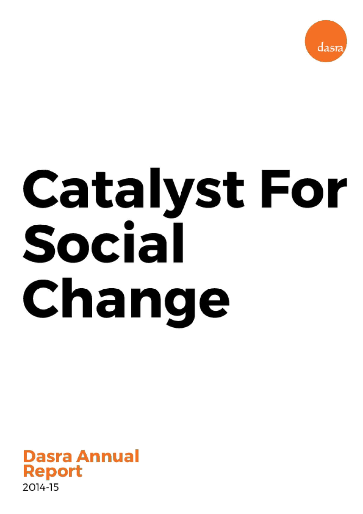 Catalyst For Social Change