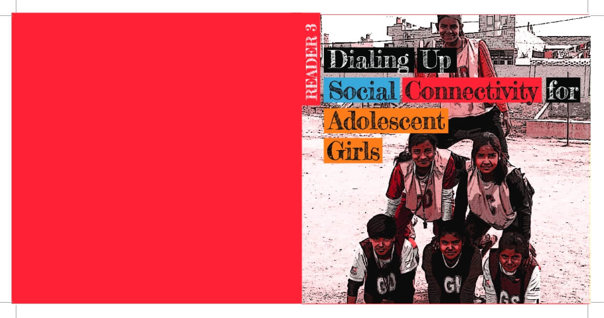 Dialing Up Social Connectivity for Adolescent Grils