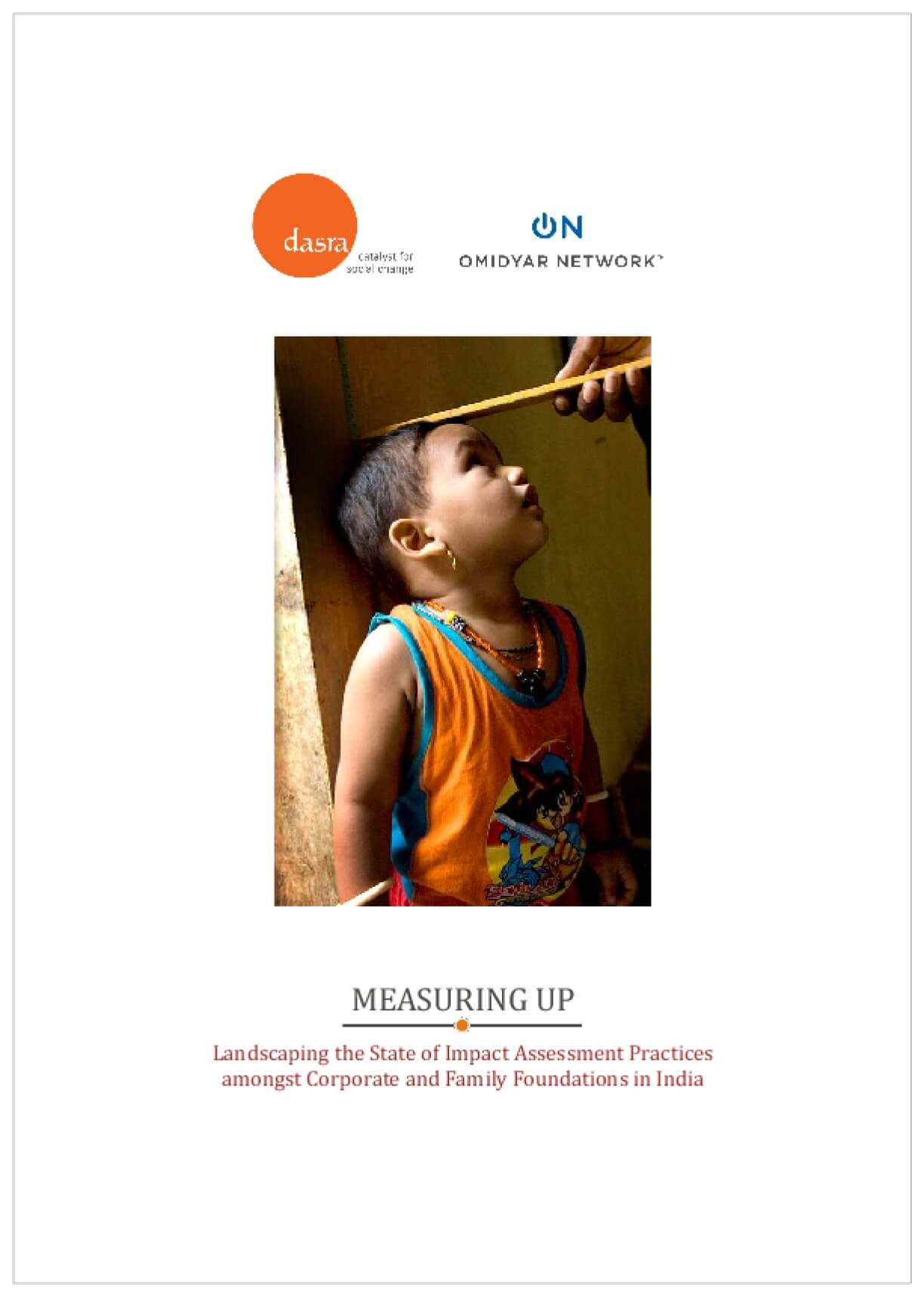 Measuring Up: Landscaping the State of Impact Assessment Practices Amongst Corporate and Family Foundations in India