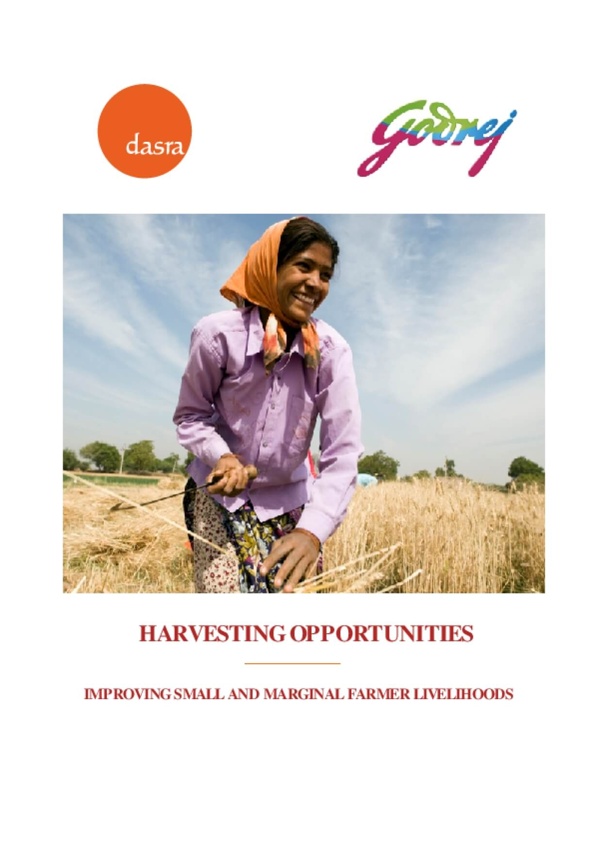 Harvesting Opportunities: Improving Small and Marginal Farmer Livelihoods