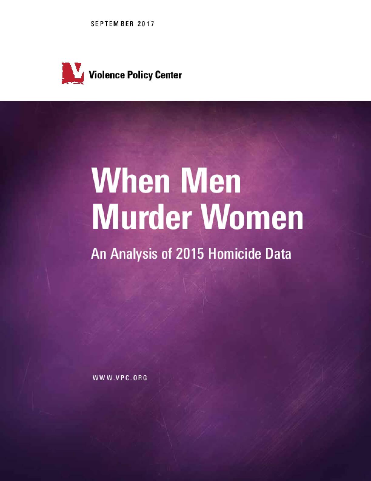 When Men Murder Women: An Analysis of 2015 Homicide Data