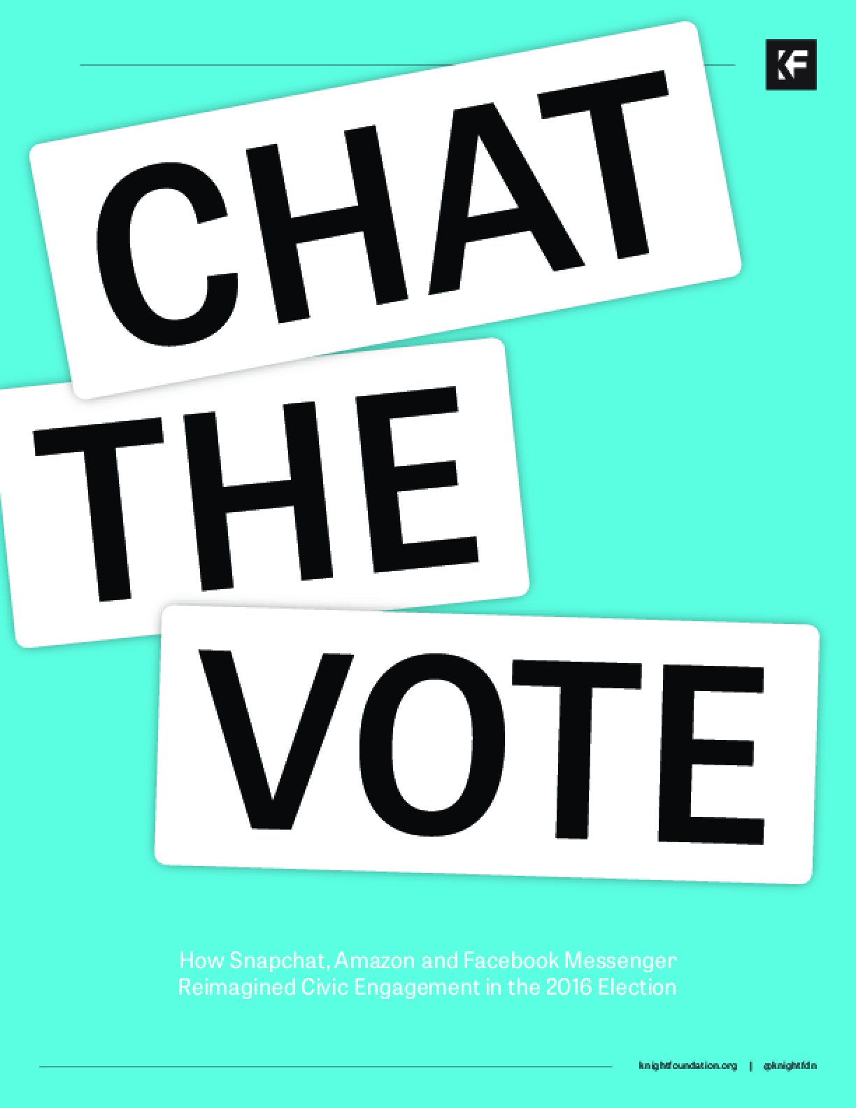 Chat the Vote: How Snapchat, Amazon and Facebook Messenger Reimagined Civic Engagement in the 2016 Election