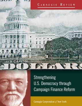 Strengthening U.S. Democracy through Campaign Finance Reform