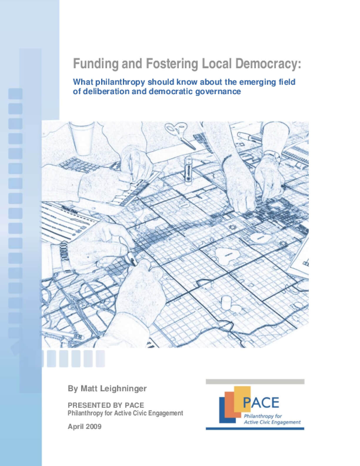 Funding and Fostering Local Democracy: What Philanthropy Should Know About the Emerging Field of Deliberation and Democratic Governance