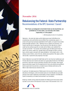 Rebalancing the Federal-State Partnership: Recommendations of the BPC Governors' Council
