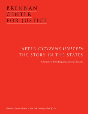 After Citizens United: The Story in the States