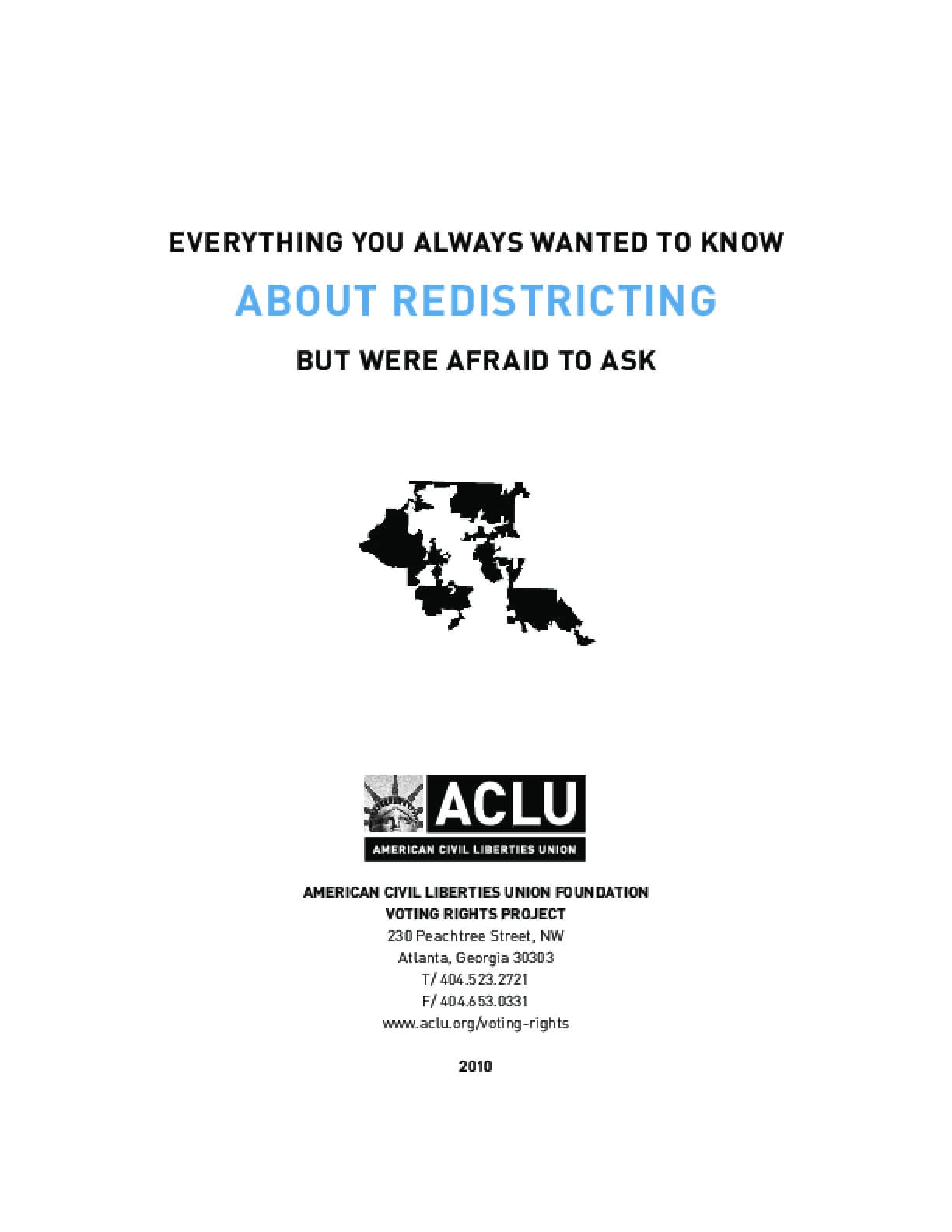 Everything You Always Wanted to Know About Redistricting But Were Afraid to Ask