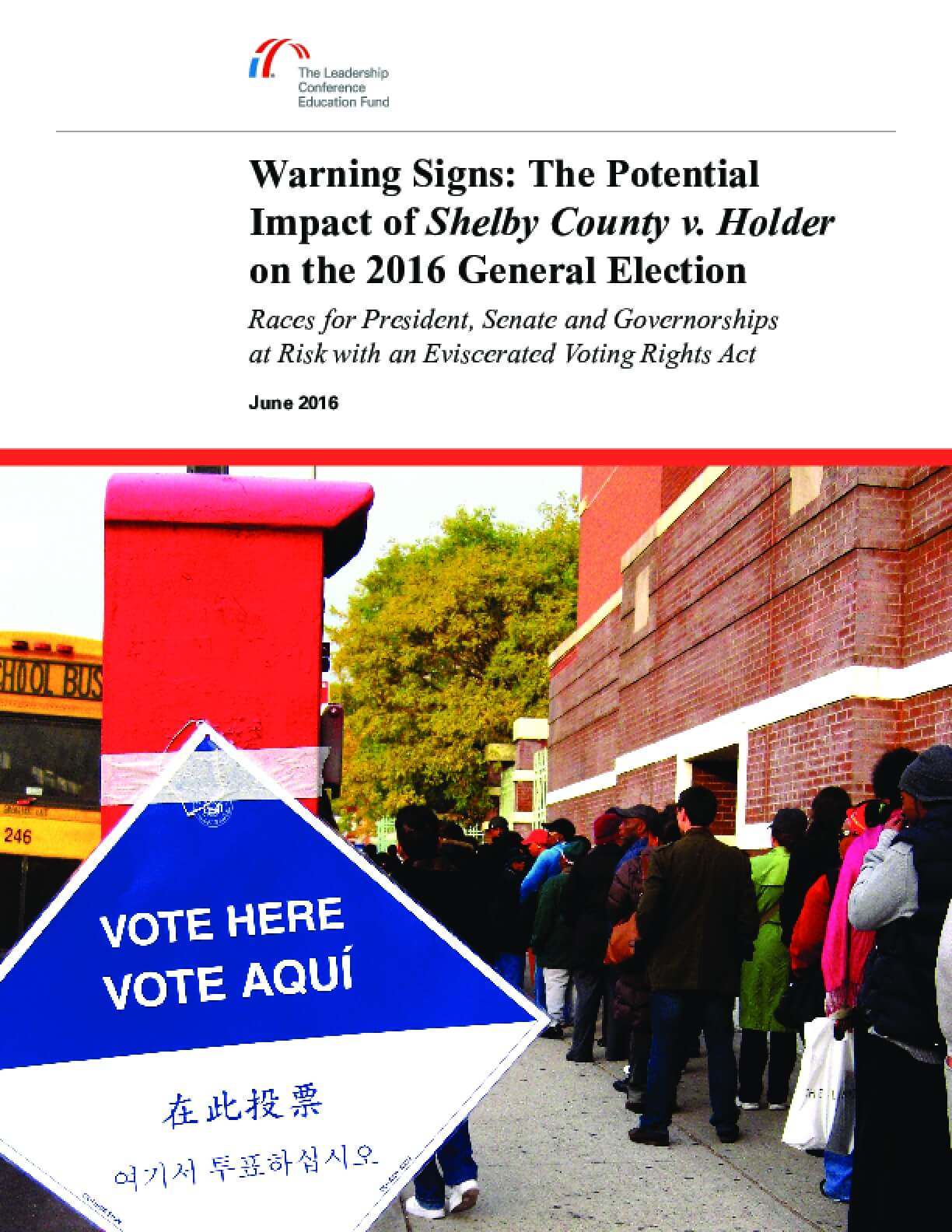 Warning Signs: The Potential Impact of Shelby County v. Holder on the 2016 General Election