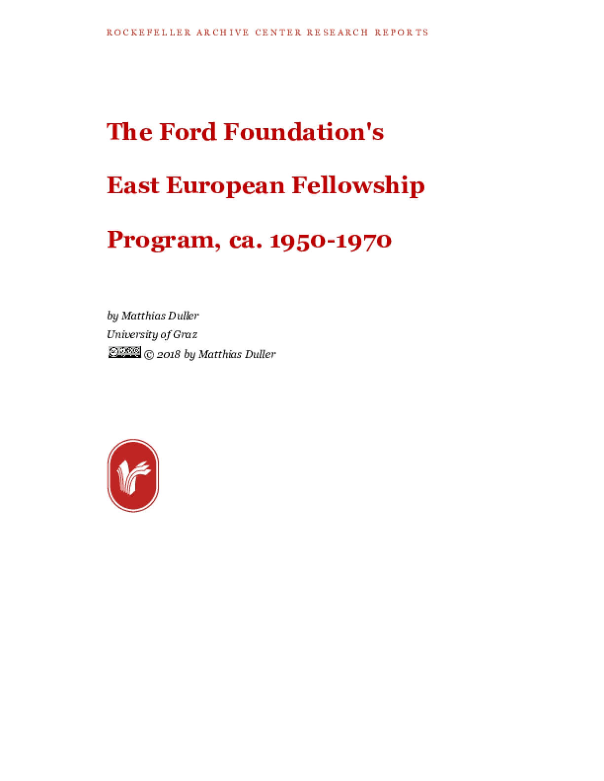 The Ford Foundation's East European Fellowship Program, ca. 1950-1970