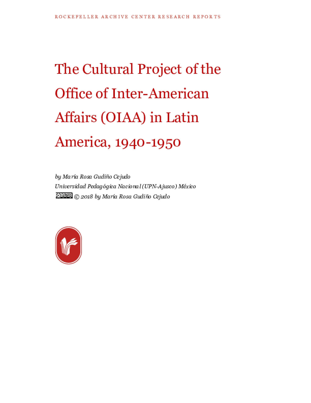 The Cultural Project of the Office of Inter-American Affairs (OIAA) in Latin America, 1940-1950