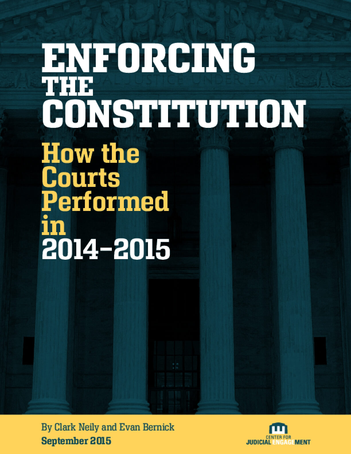 Enforcing the Constitution: How the Courts Performed in 2014–2015
