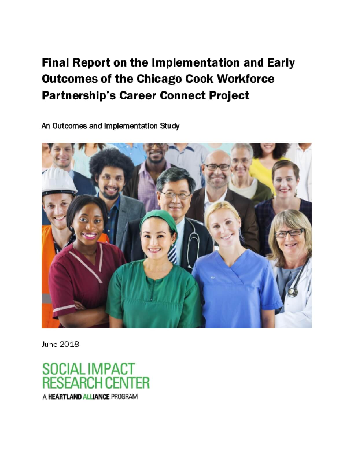 Report on the Implementation and Early Outcomes of the Chicago Cook Workforce Partnership's Career Connect Project