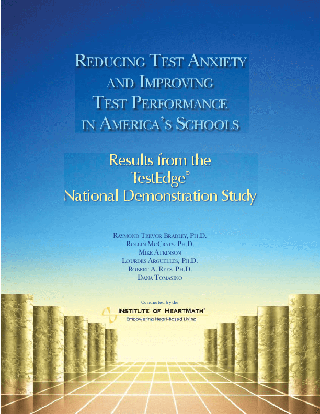 Reducing Test Anxiety and Improving Test Performance in American's Schools: Summary of Results From The TestEdge National Demonstration Study