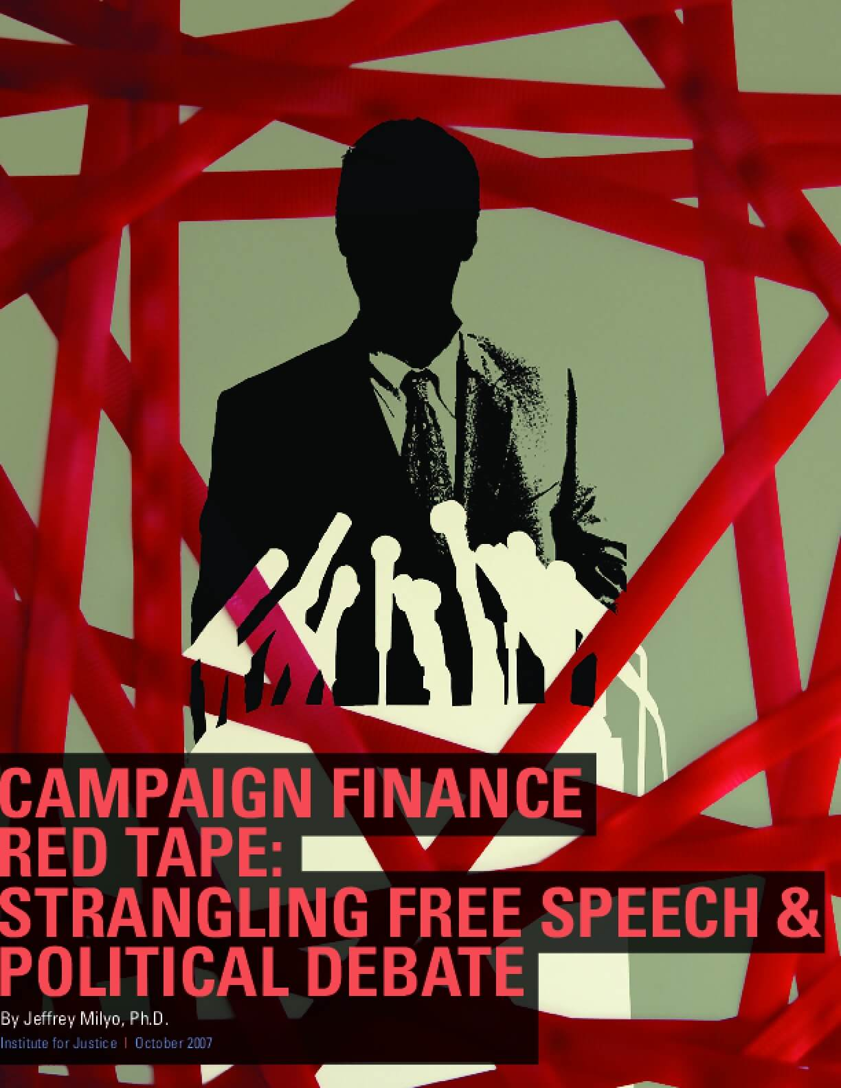Campaign Finance Red Tape: Strangling Free Speech and Political Debate
