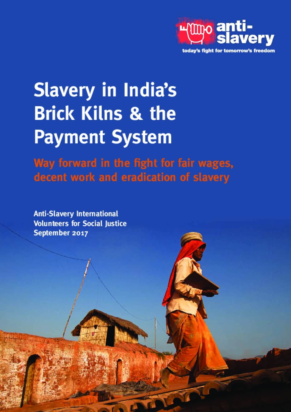 Slavery in India's Brick Kilns & the Payment System