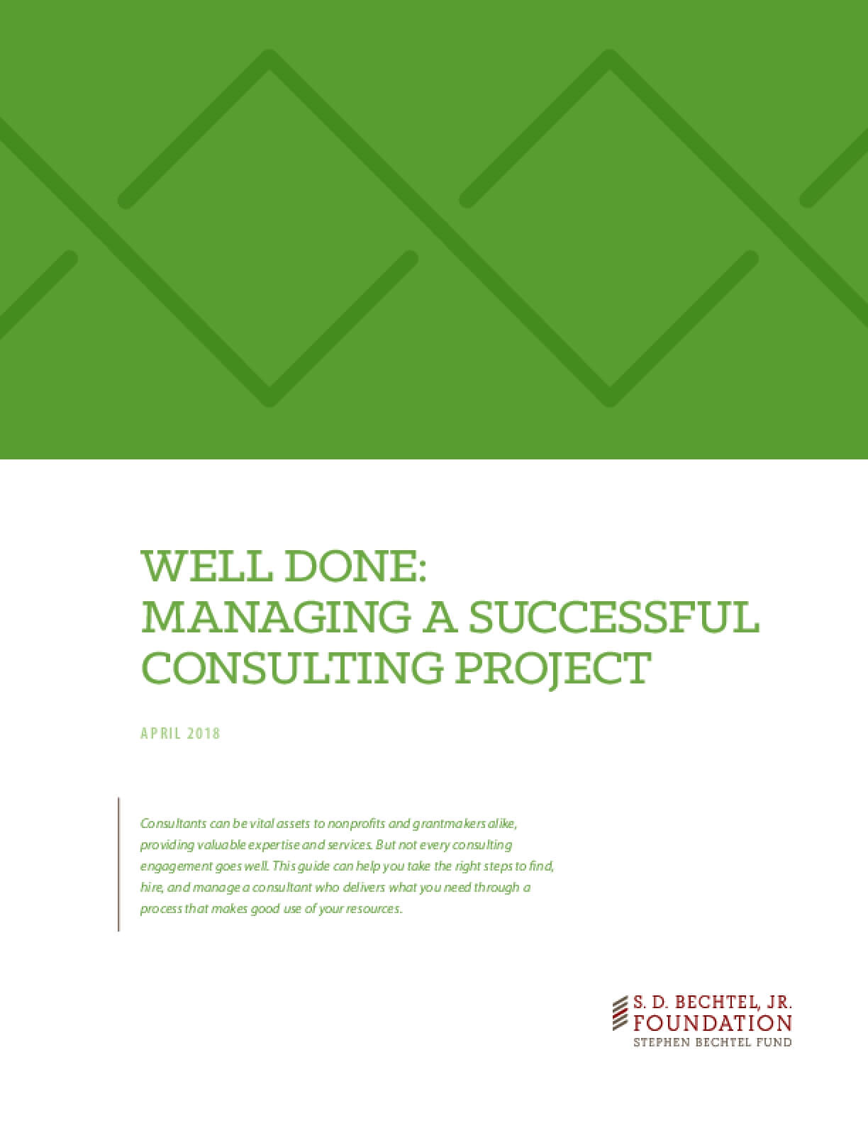 Well Done: Managing a Successful Consulting Project