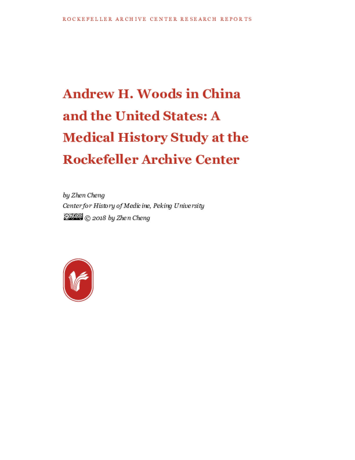Andrew H. Woods in China and the United States: A Medical History Study at the Rockefeller Archive Center