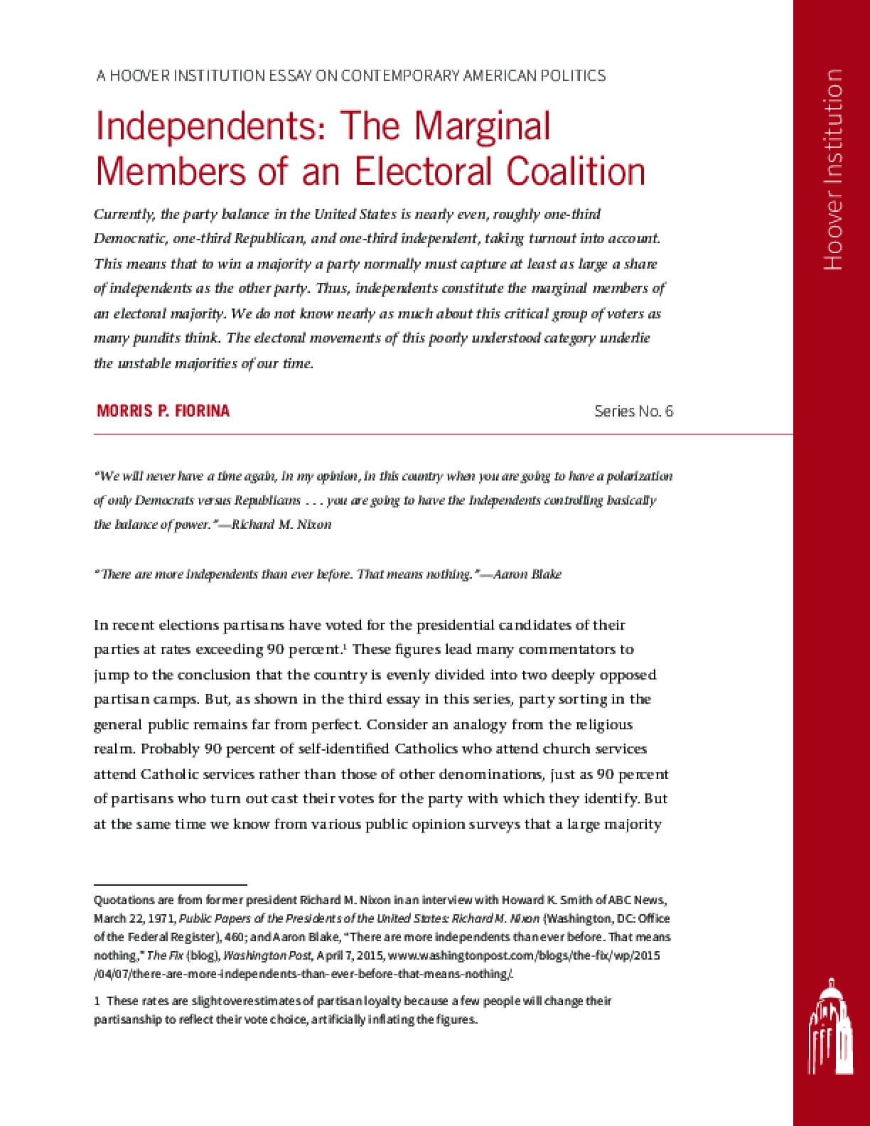 Independents: The Marginal Members Of An Electoral Coalition