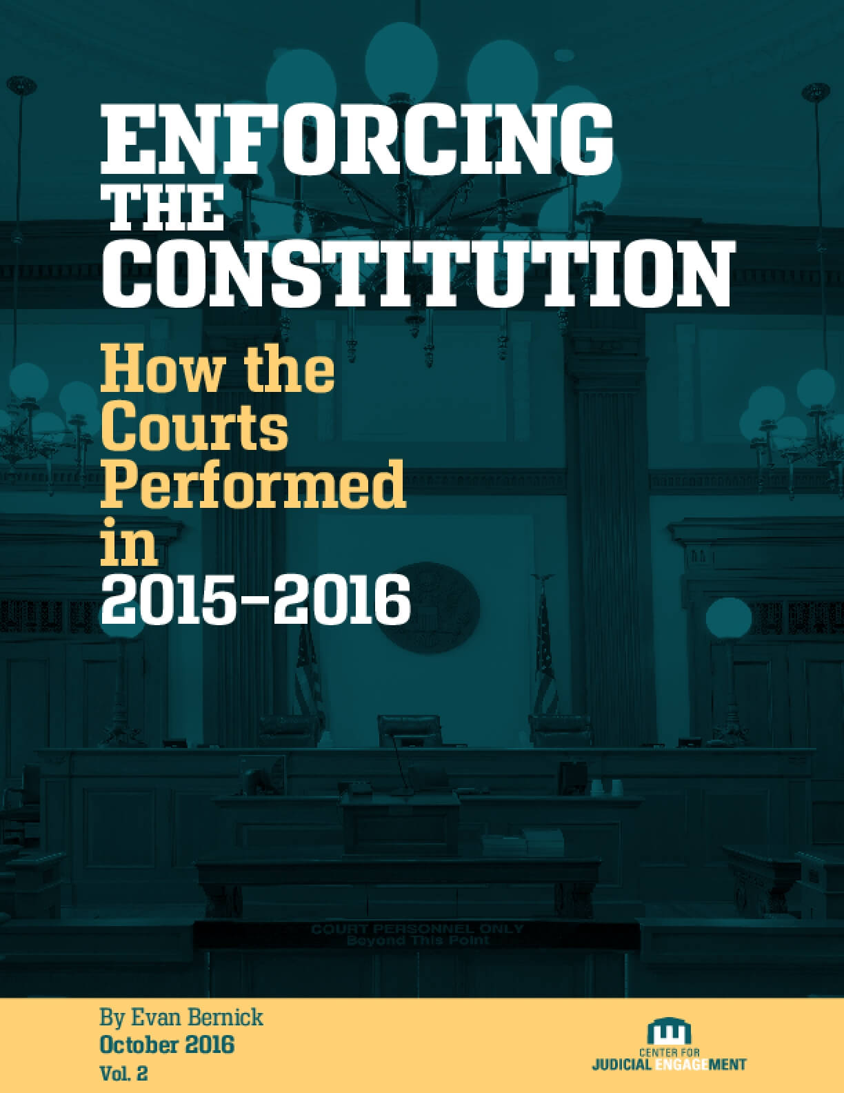 Enforcing the Constitution: How the Courts Performed in 2015-2016