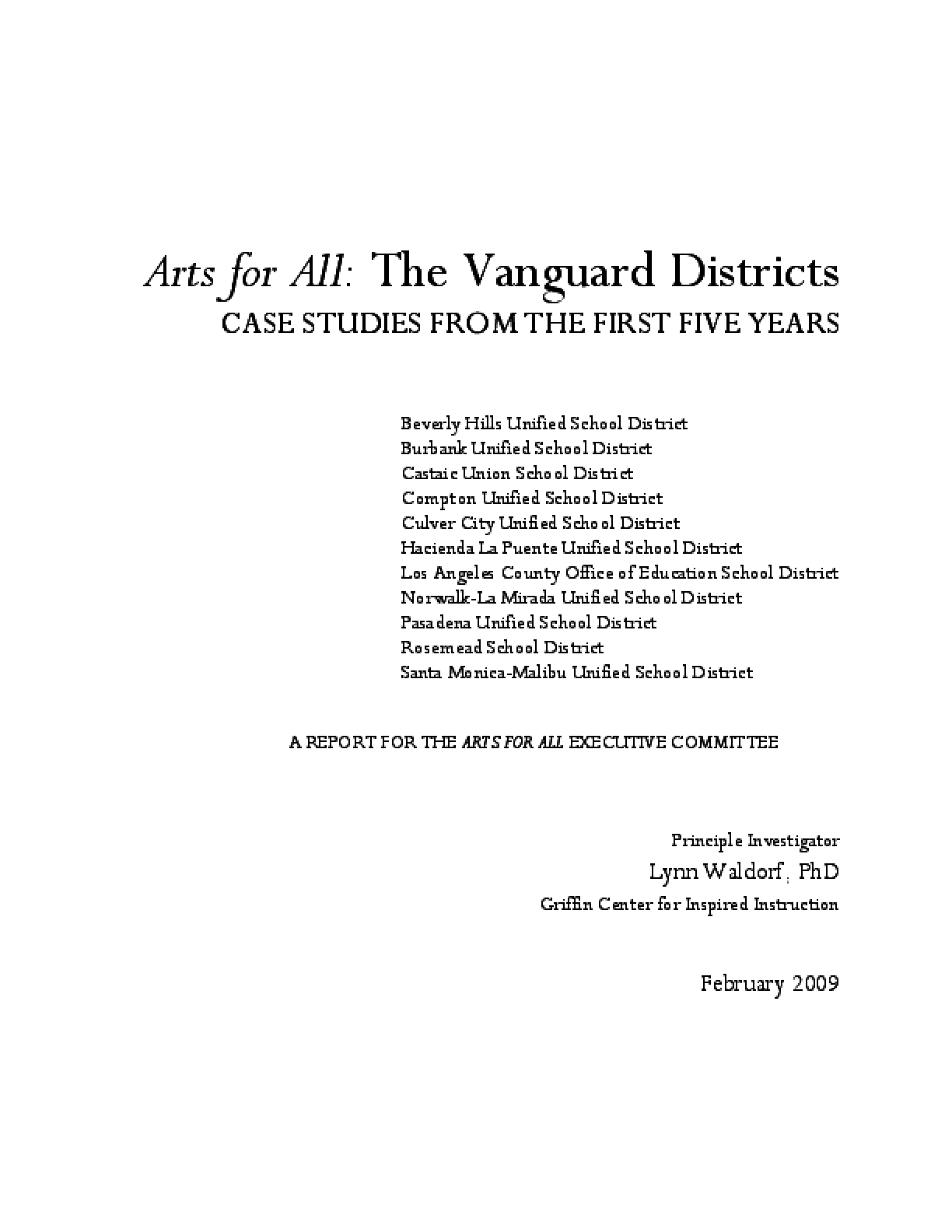 Arts for All: the Vanguard Districts Case Studies