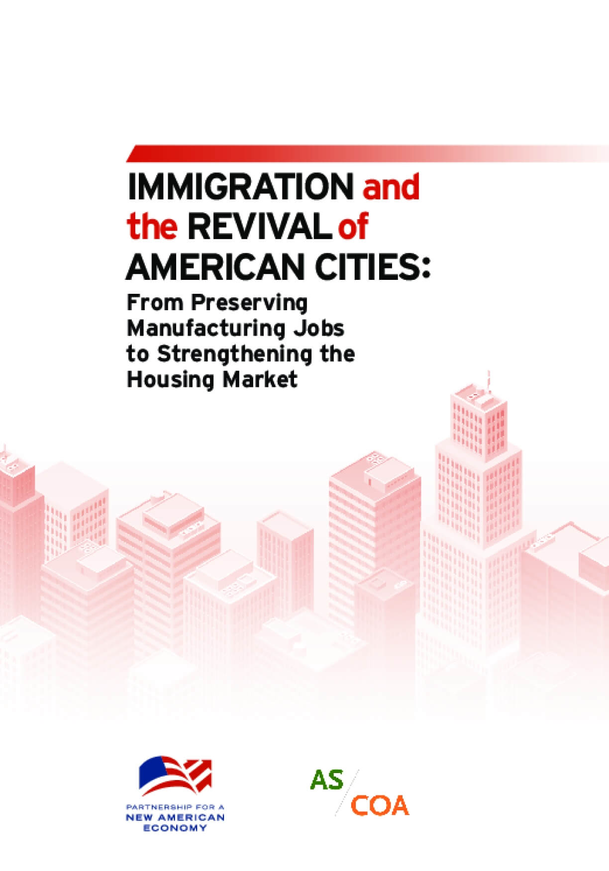 Immigration and the Revival of American Cities