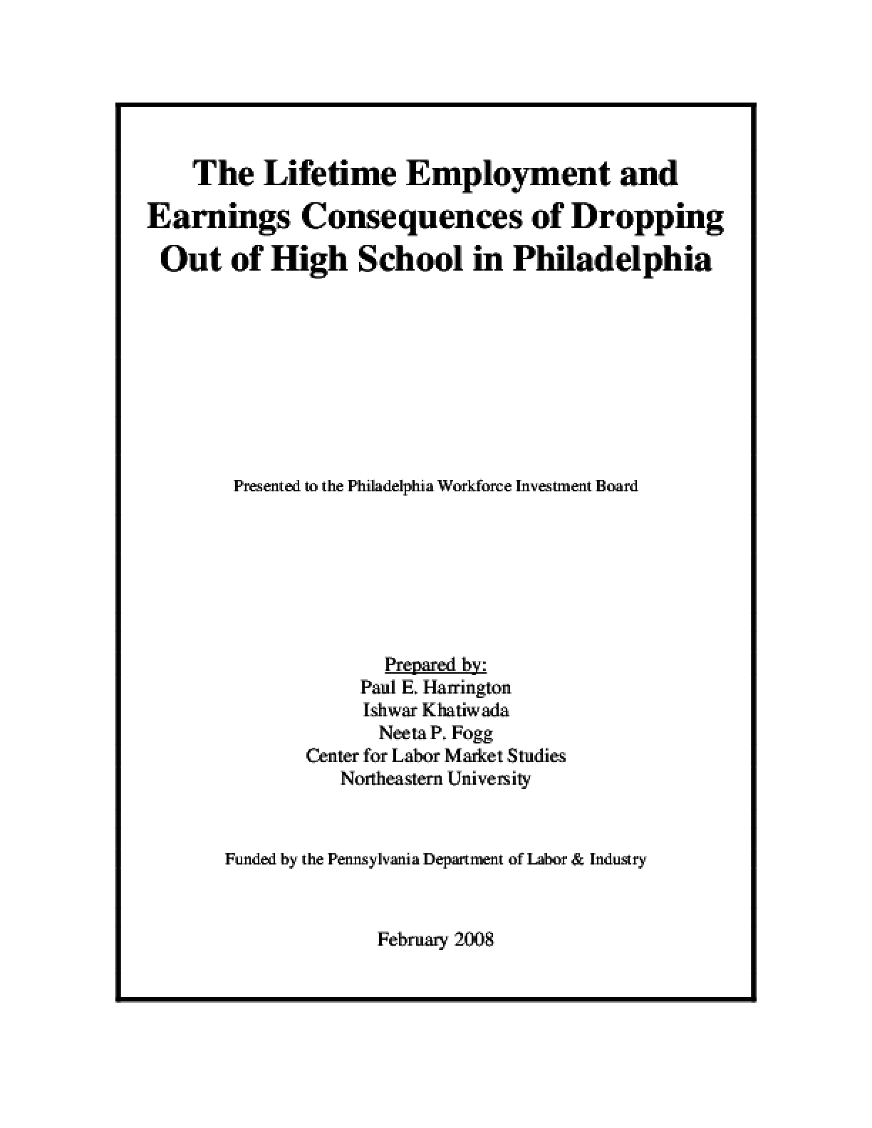 Lifetime Employment and Earnings Consequences of Dropping Out of High School in Philadelphia, The