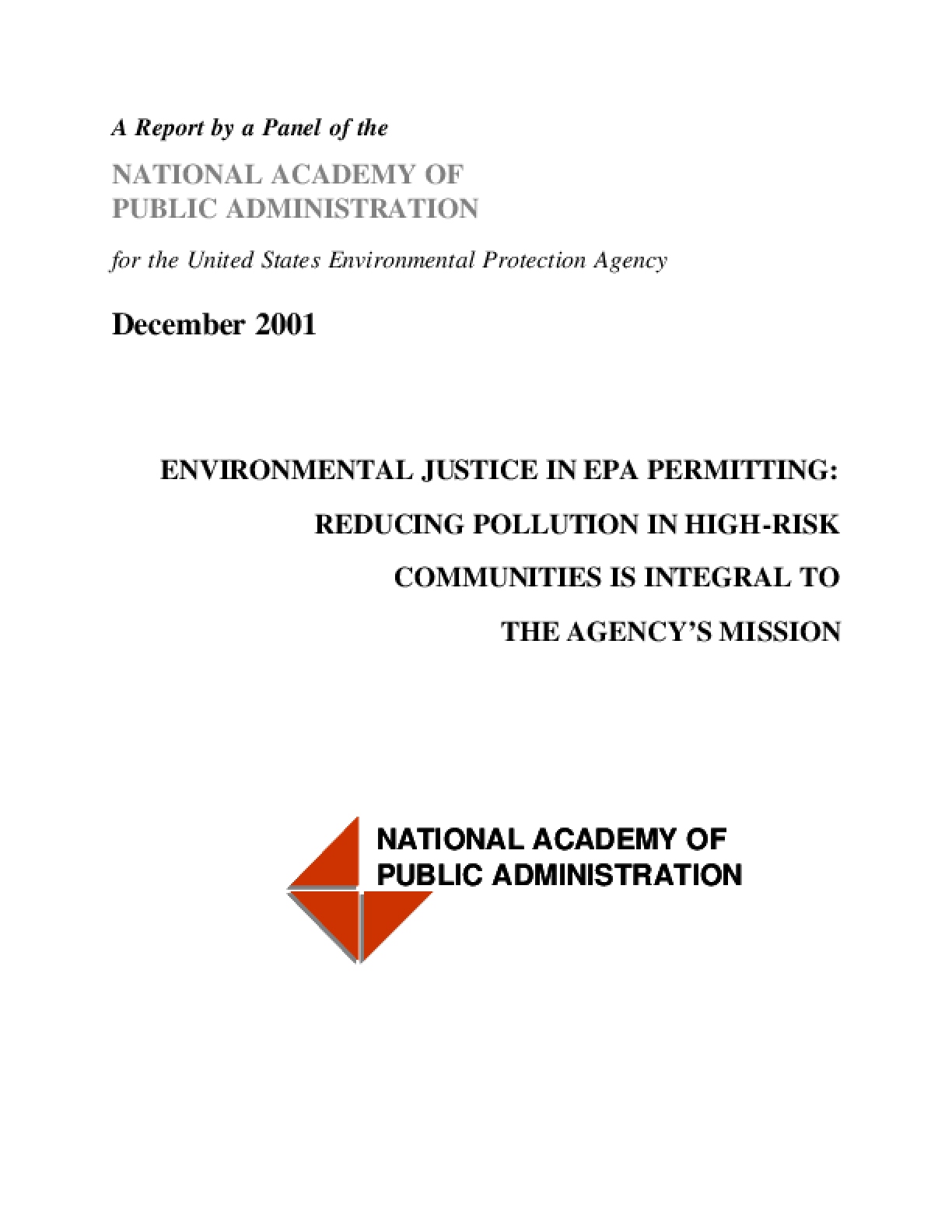 Environmental Justice in EPA Permitting: Reducing Pollution in High-Risk Communities is Integral to the Agency's Mission