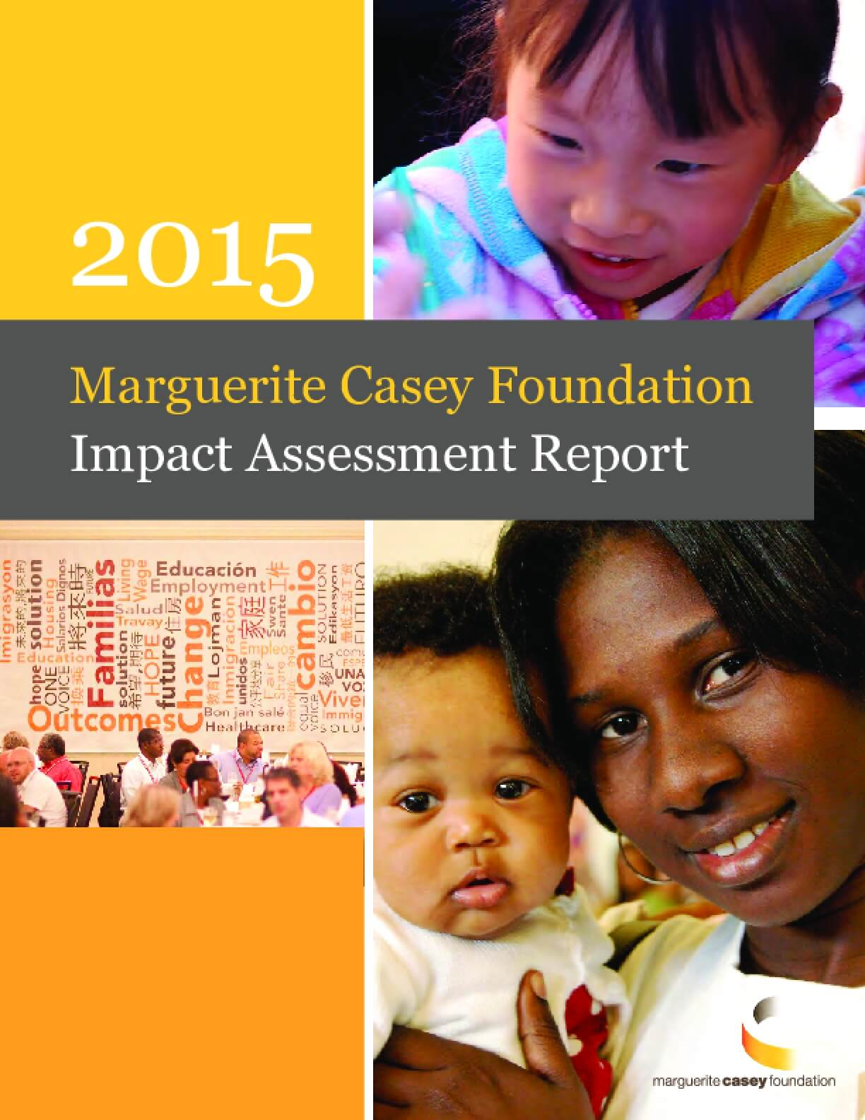 2015 Marguerite Casey Foundation Impact Assessment Report