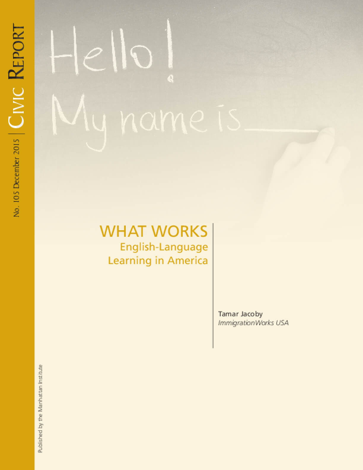 What Works: English-Language Learning in America