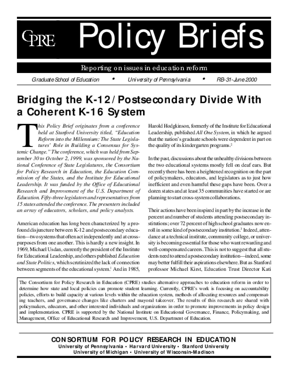 Bridging the K-12/Postsecondary Divide With a Coherent K-16 System