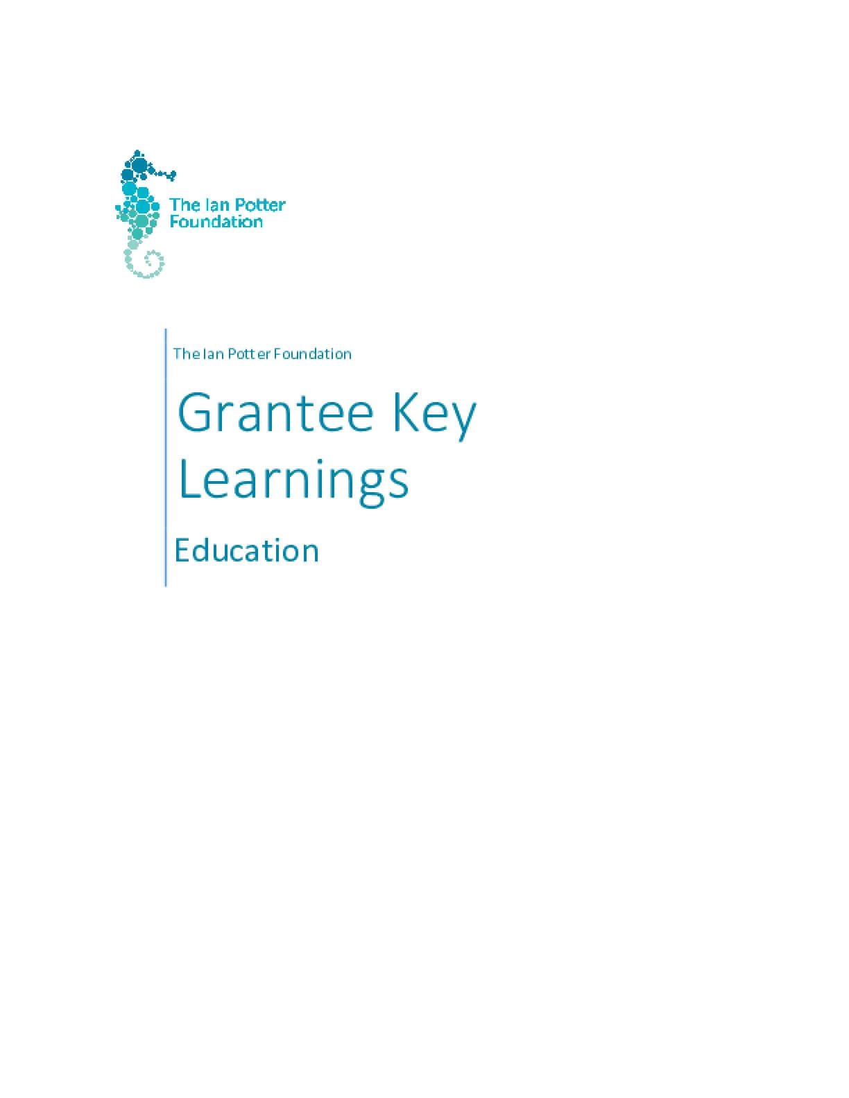 The Ian Potter Foundation Grantee Learnings - Education