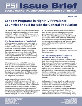 Condom Programs in High HIV Prevalence Countries Should Include the General Population