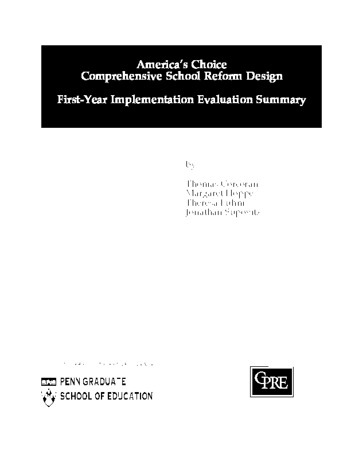 America's Choice Comprehensive School Reform Design: First-Year Implementation Evaluation Summary