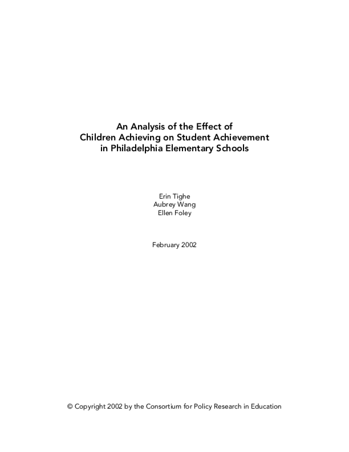 An Analysis of the Effects of Children Achieving on Student Achievement in Philadelphia Elementary Schools