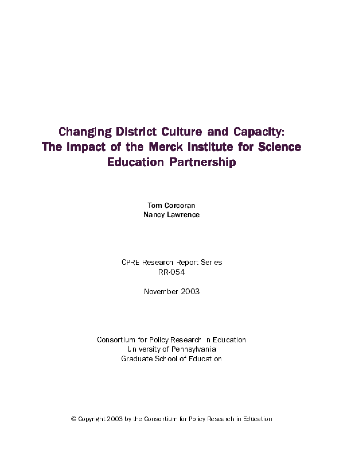 Changing District Culture and Capacity: The Impact of the Merck Institute for Science Education Partnership