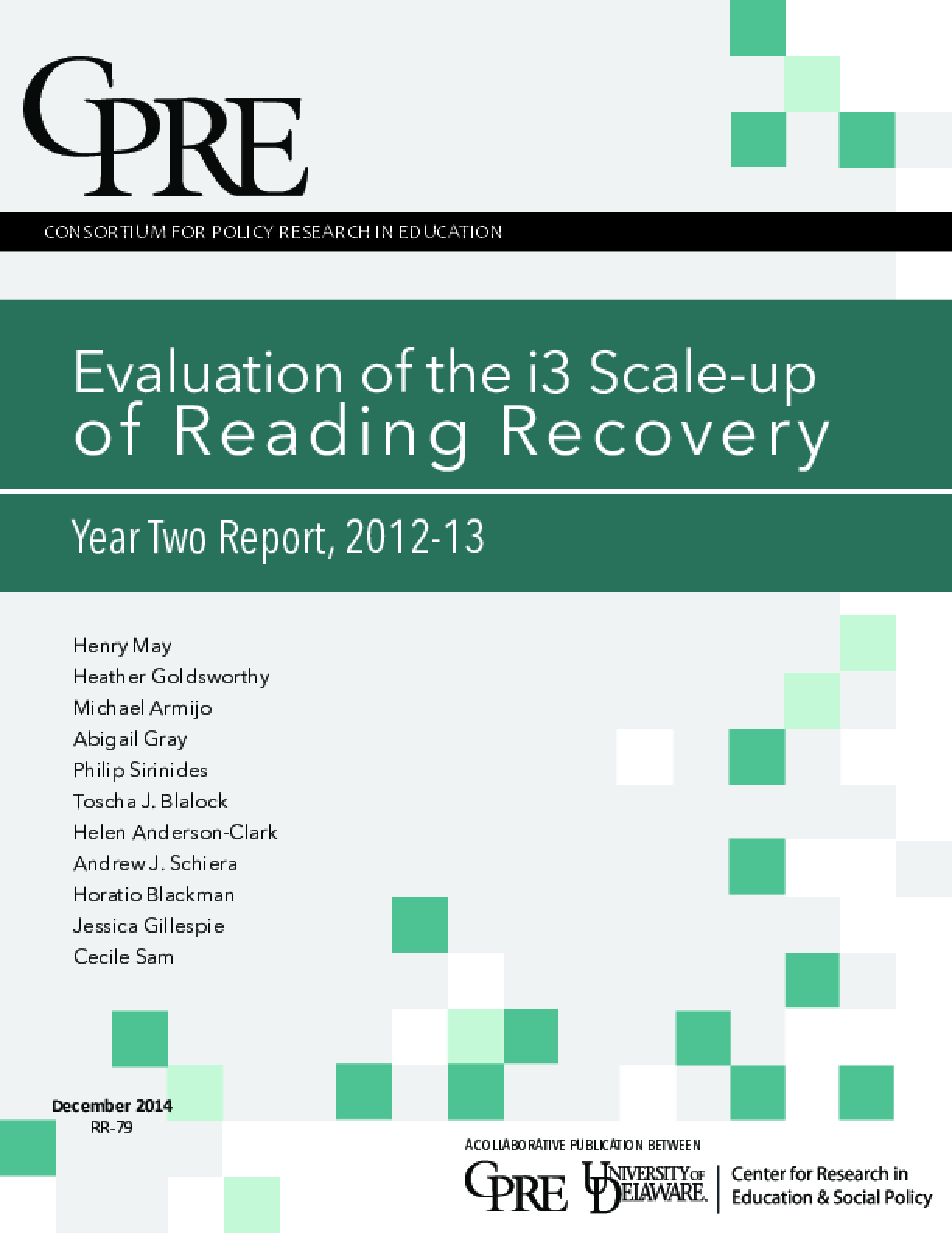 Evaluation of the i3 Scale-Up of Reading Recovery | Year Two Report, 2012-13