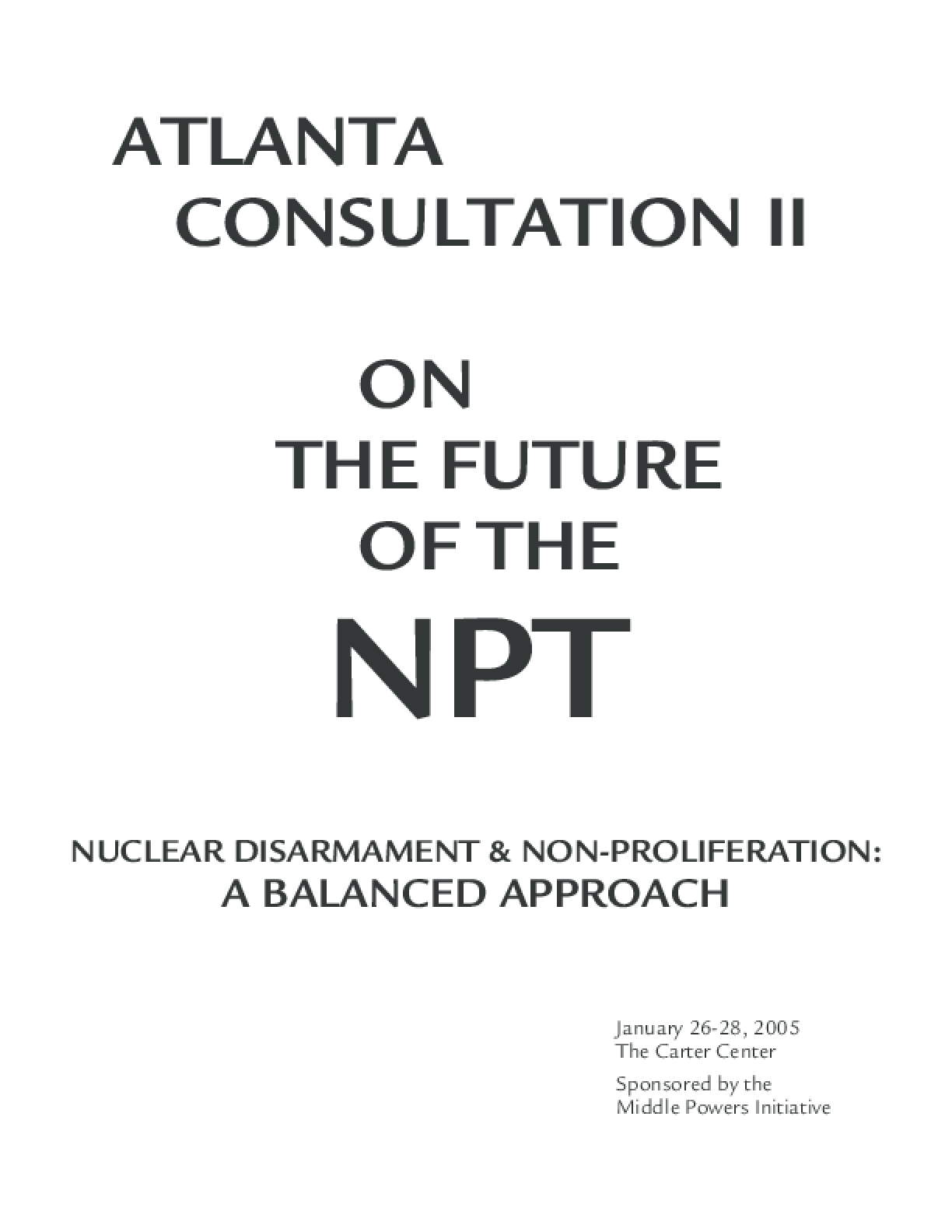 Atlanta Consultation II: On the Future of the NPT