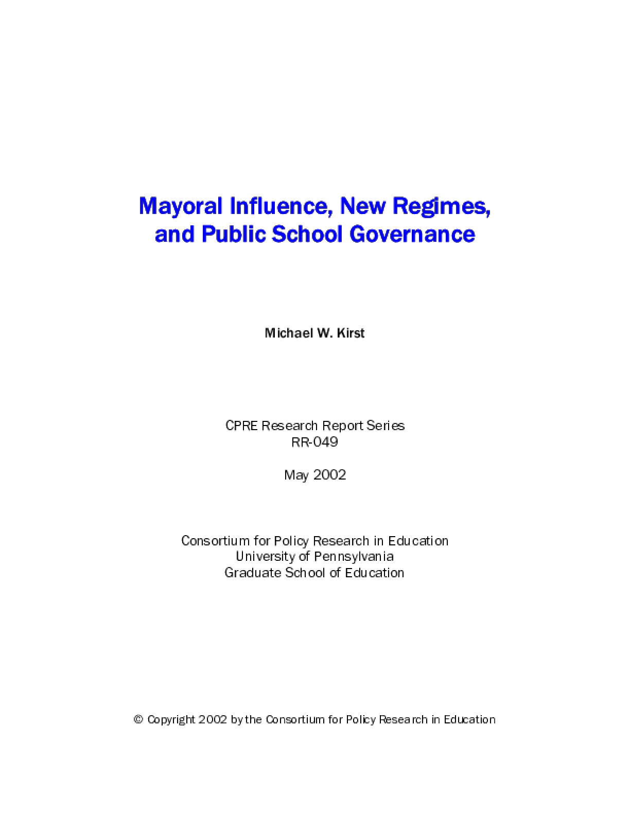 Mayoral Influences, New Regimes, and Public School Governance