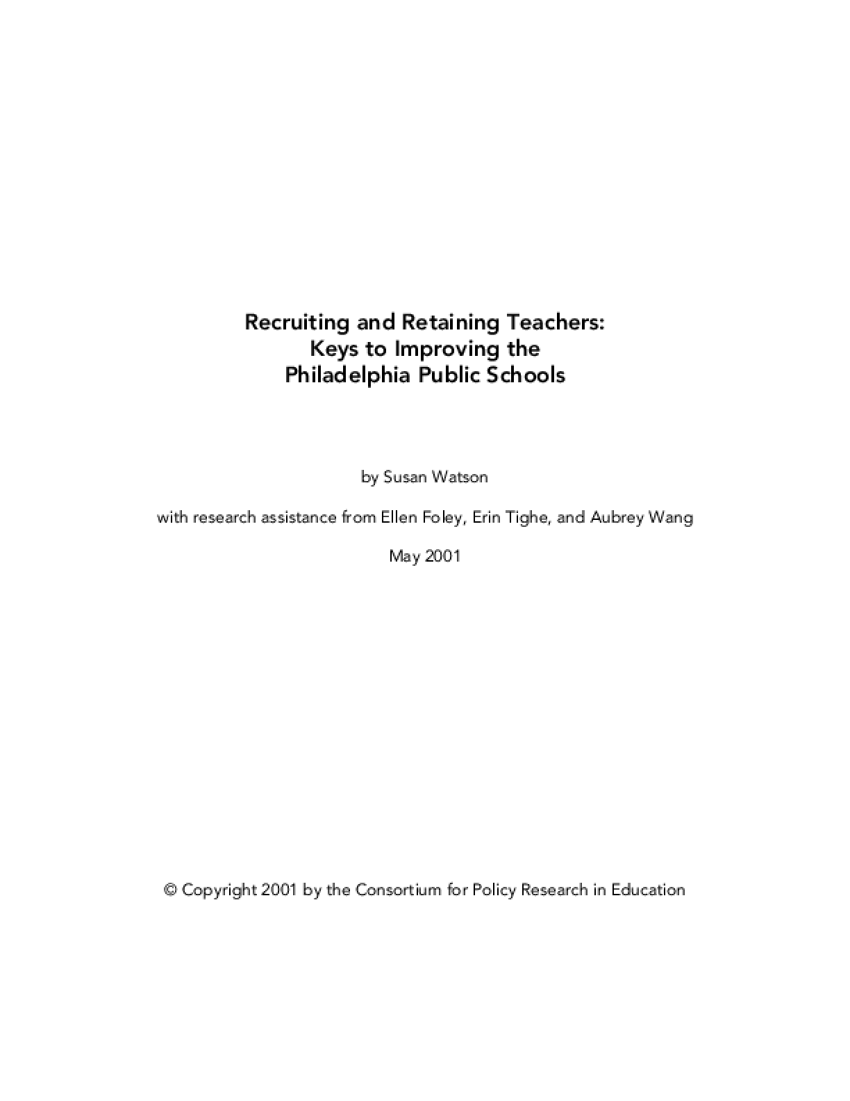 Recruiting and Retaining Teachers: Keys to Improving the Philadelphia Public Schools