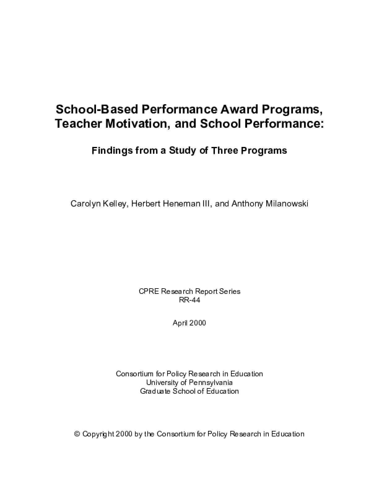 School-Based Performance Award Programs, Teacher Motivation, and School Performance: Findings From a Study of Three Programs