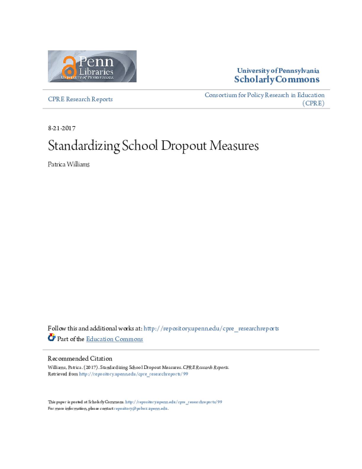 Standardizing School Dropout Measures